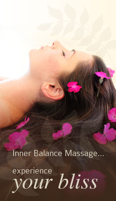 Experience Your Bliss - Contact Inner Balance Massage